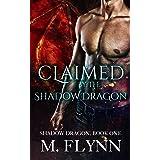 Claimed By the Shadow Dragon: Shadow Dragon Book 1 (Dragon Shifter Romance)
