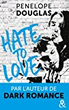 Hate to love: par l'auteur de Dark Romance
