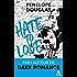 Hate to love : un roman New Adult totalement addictif, par l'auteur de Dark Romance (&H)