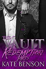 Redemption: Part Three (The Vault Book 3)
