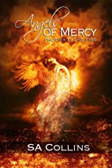 Angels of Mercy - Phoenix In The Fire (Angels of Mercy Companion Series Book 1) Kindle Edition