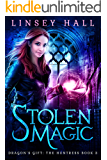 Stolen Magic (Dragon's Gift: The Huntress Book 3)