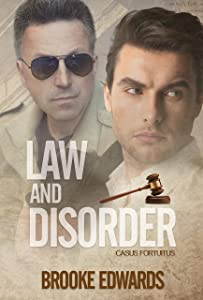 Law and Disorder (Casus Fortuitus Book 2)