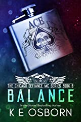 Balance (The Chicago Defiance MC Series Book 6) Kindle Edition
