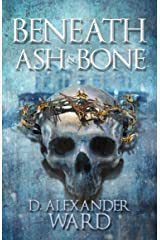 Beneath Ash & Bone Kindle Edition
