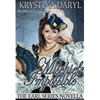 Mischief Impossible (The Earl Book 0)