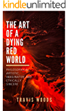 The Art of a Dying Red World (TADRW Book 1)