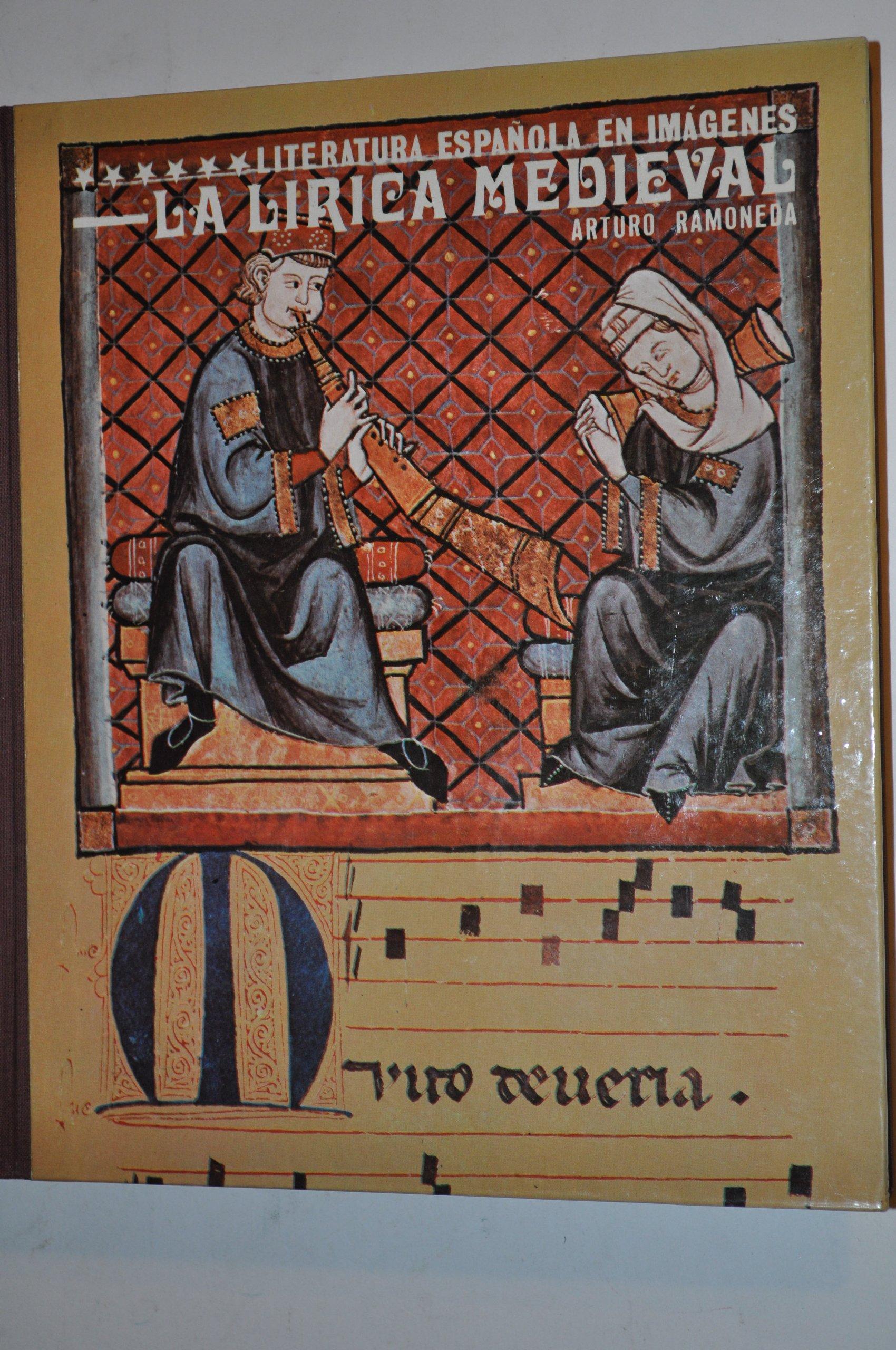 La lírica medieval (Literatura española en imágenes): Amazon.es: Ramoneda, Arturo: Libros