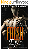 TABOO: Fresh Eyes: The Innocent Cheerleader & The Coach (Older Man Younger Woman, Dominant Alpha Male, Teacher Student Romance)