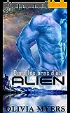 Romance extra-terrestre: Dans les bras d'un alien (romance de science-fiction)