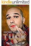 How Not to Tuck (LOVESTRONG Book 2)
