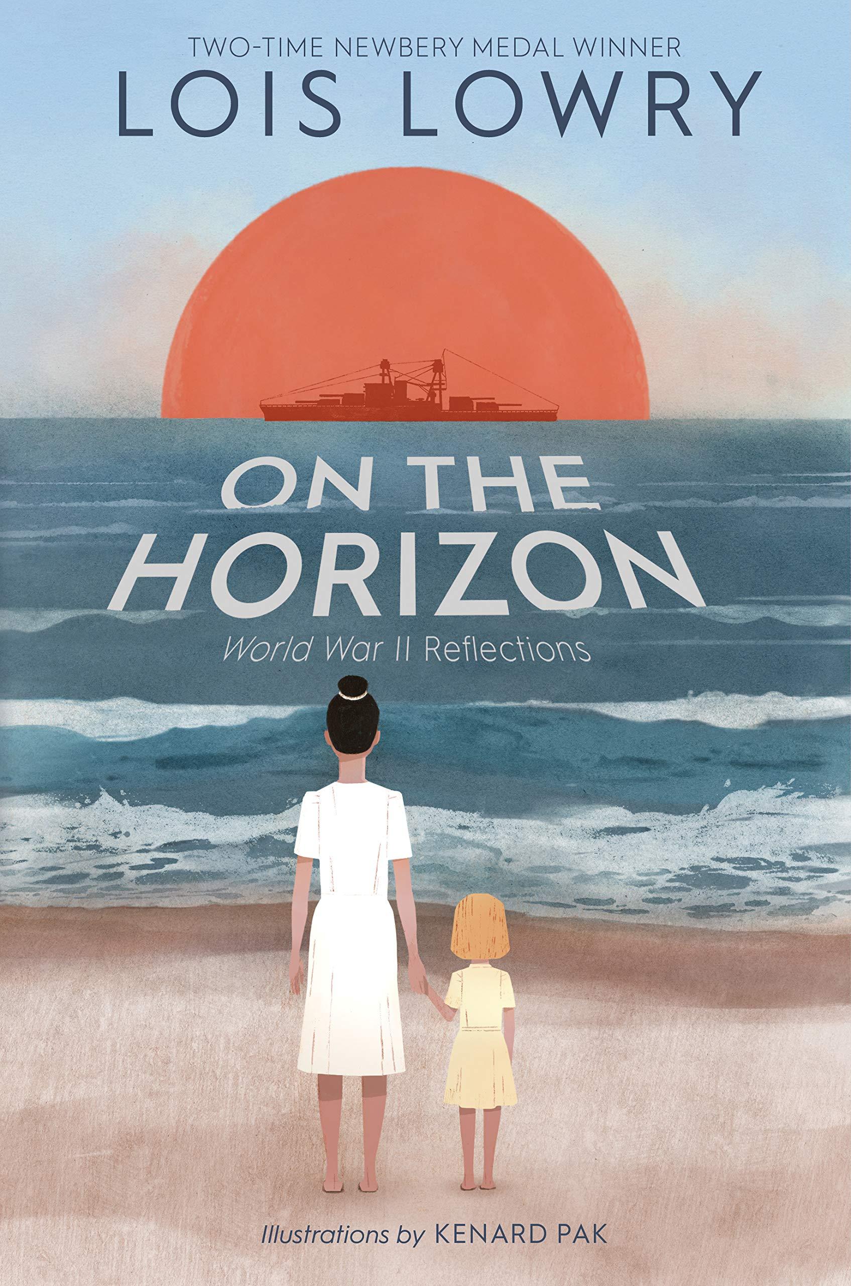 On the Horizon: Lowry, Lois, Pak, Kenard: 9780358129400: Amazon.com: Books
