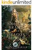 Golden Braids and Dragon Blades: Steampunk Rapunzel (Steampunk Fairy Tales Book 4)
