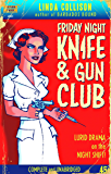 Friday Night Knife & Gun Club