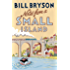 Notes From A Small Island: Journey Through Britain (Bryson Book 9)