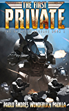 The First Private (The Galactic Crusade Trilogy Book 1)
