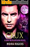 Crux (Southern Arcana, Book #1)