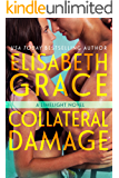 Collateral Damage (Limelight Book 3)