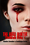 The Head Hunter (Zombified Book 1)