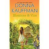 Bluestone & Vine (Blue Hollow Falls Book 2)