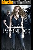 Imminence: An Urban Fantasy YA Romance, Book 2 Connected Series