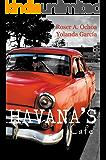 Havana's Cafe (Spanish Edition)
