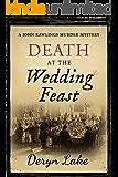 Death at the Wedding Feast (John Rawlings Book 14)