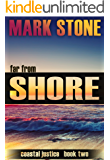 Far From Shore (Coastal Justice Suspense Series Book 2)