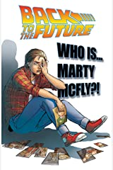 Back to the Future Vol. 3: Who Is Marty McFly? Kindle Edition