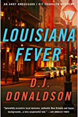 Louisiana Fever (The Andy Broussard/Kit Franklyn Mysteries Book 5) Kindle Edition