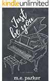 Just Be You: A Gay Romance