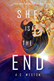 She Is the End (The Vada Chronicles Book 1)