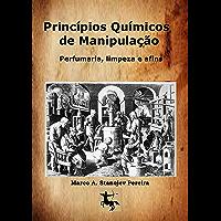 Princípios Químicos de Manipulação: Perfumaria, limpeza e afins