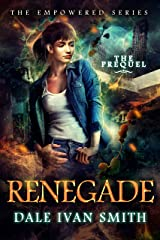 Renegade: The Empowered Series Prequel Kindle Edition