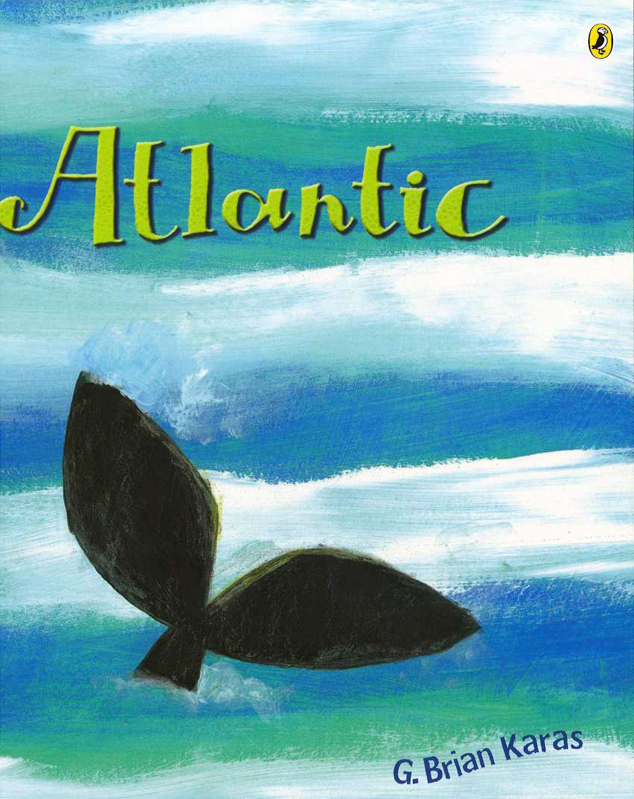 Atlantic (Rise and Shine): G. Brian Karas: 9780142400272: Amazon.com ...