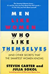 Men Like Women Who Like Themselves: (And Other Secrets That the Smartest Women Know) Paperback