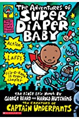 The Adventures of Super Diaper Baby Kindle Edition
