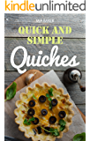 Quick and simple quiches : best recipes