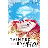 Tainted by Crazy