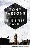 In eisiger Nacht: Detective Max Wolfes vierter Fall. Kriminalroman (DS-Wolfe-Reihe 4)