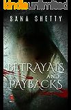 Betrayals And Paybacks