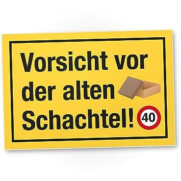 Dankedir 40 Jahre Vorsicht Alte Schachtel Kunststoff Schild