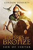 Empires of Bronze: Son of Ishtar (Empires of Bronze 1)