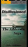 Disillusioned - The Andersen Saga (The Andersens Book 13)