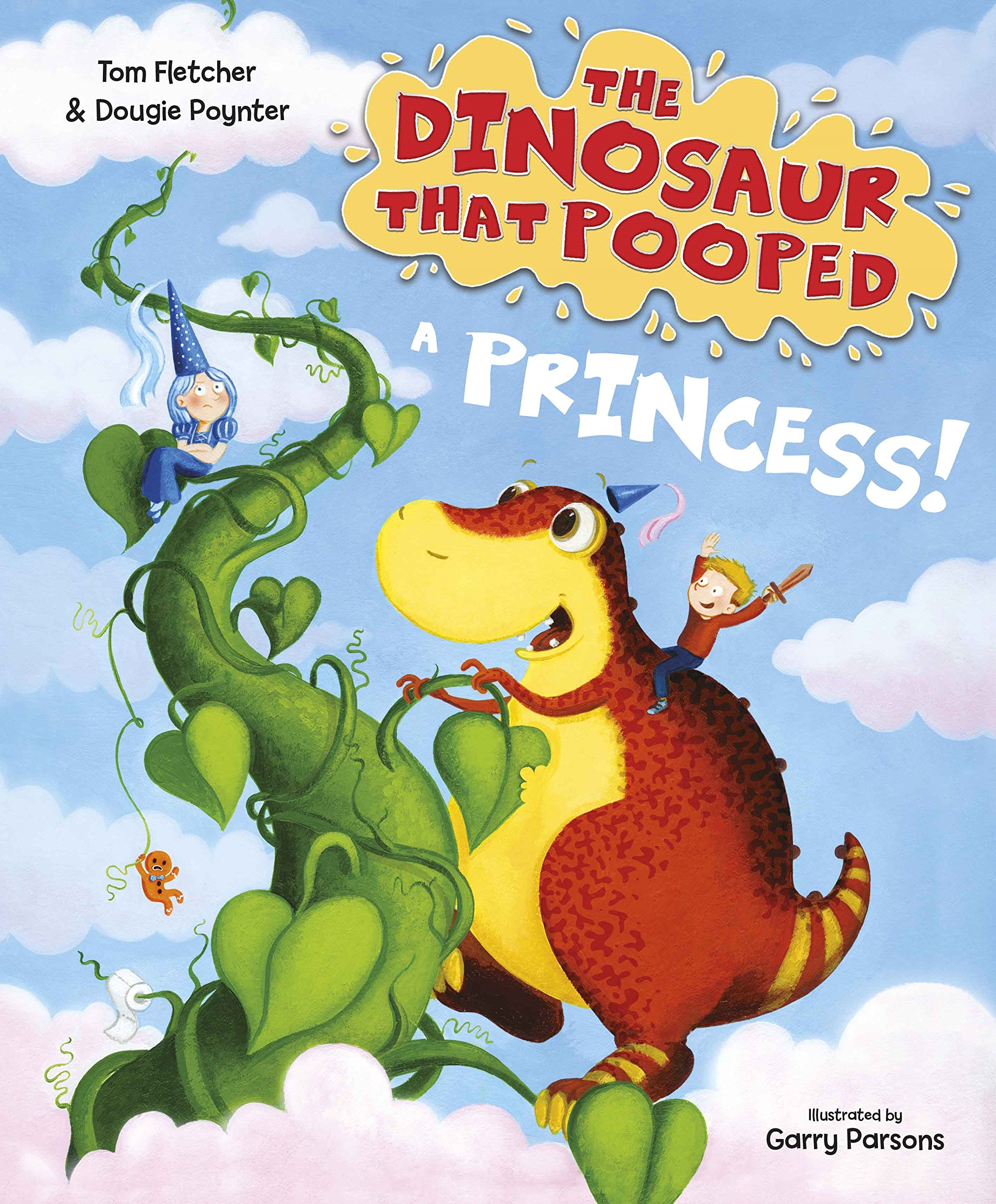 The Dinosaur that Pooped a Princess: Amazon.co.uk: Fletcher, Tom ...