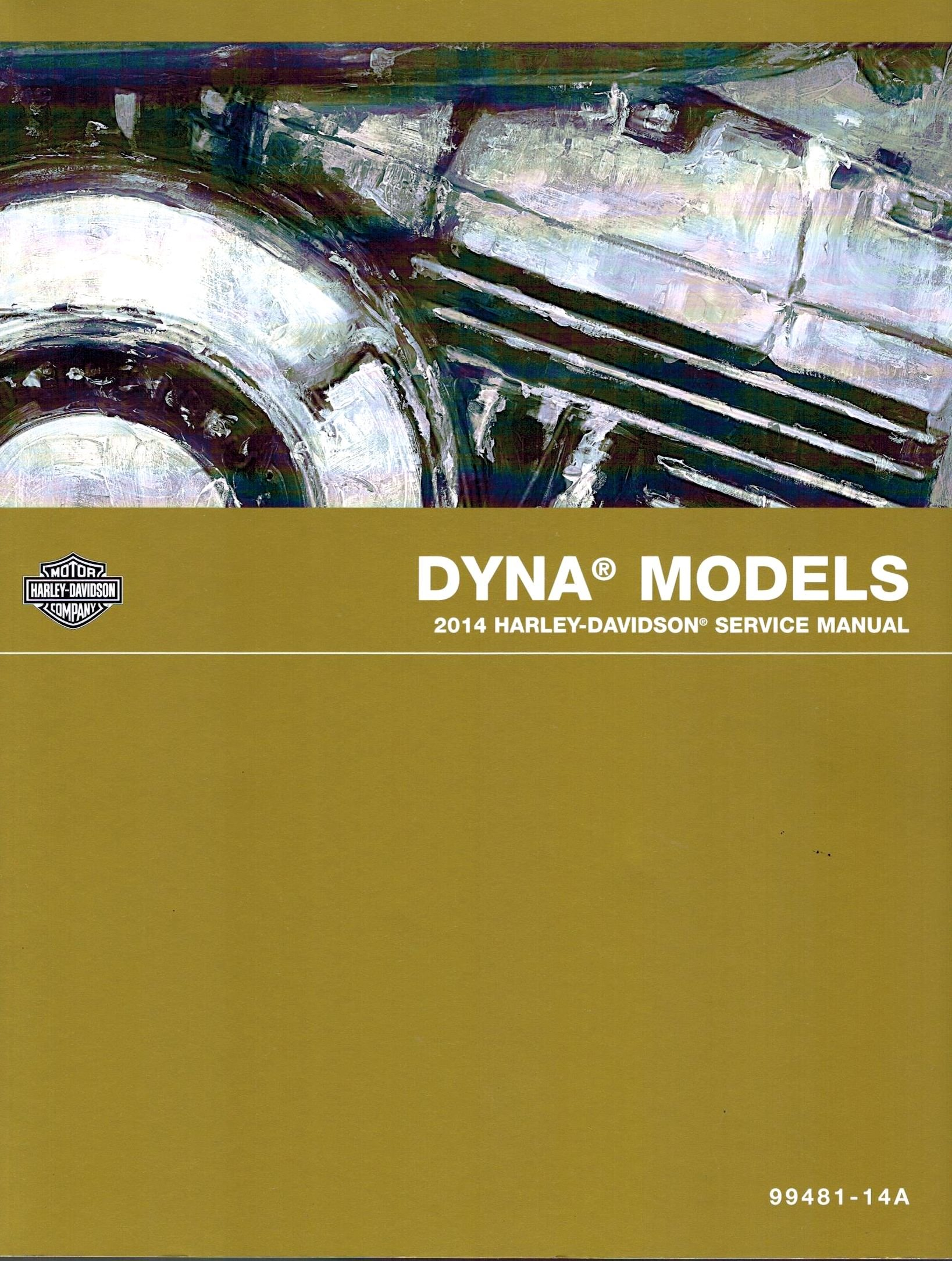 2014 Harley Davidson Dyna Models Service Shop Repair Manual Pargo Wiring Diagram Official Factory Part Number 99481 14 Motor Co Books