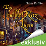 Das dunkle Netz der Lügen (Lina Kaufmeister 2)
