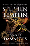 Dead in Damascus: A Special Operations Group Short Story ([#0] Special Operations Group)