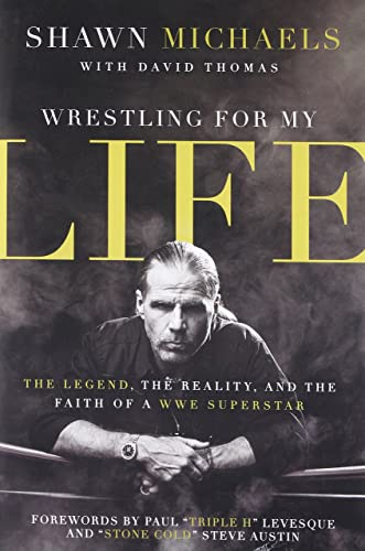 Wrestling for My Life: The Legend; the Reality; and the Faith of a WWE Superstar