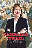 Campaign Trail (By Design Book 9) (English Edition)